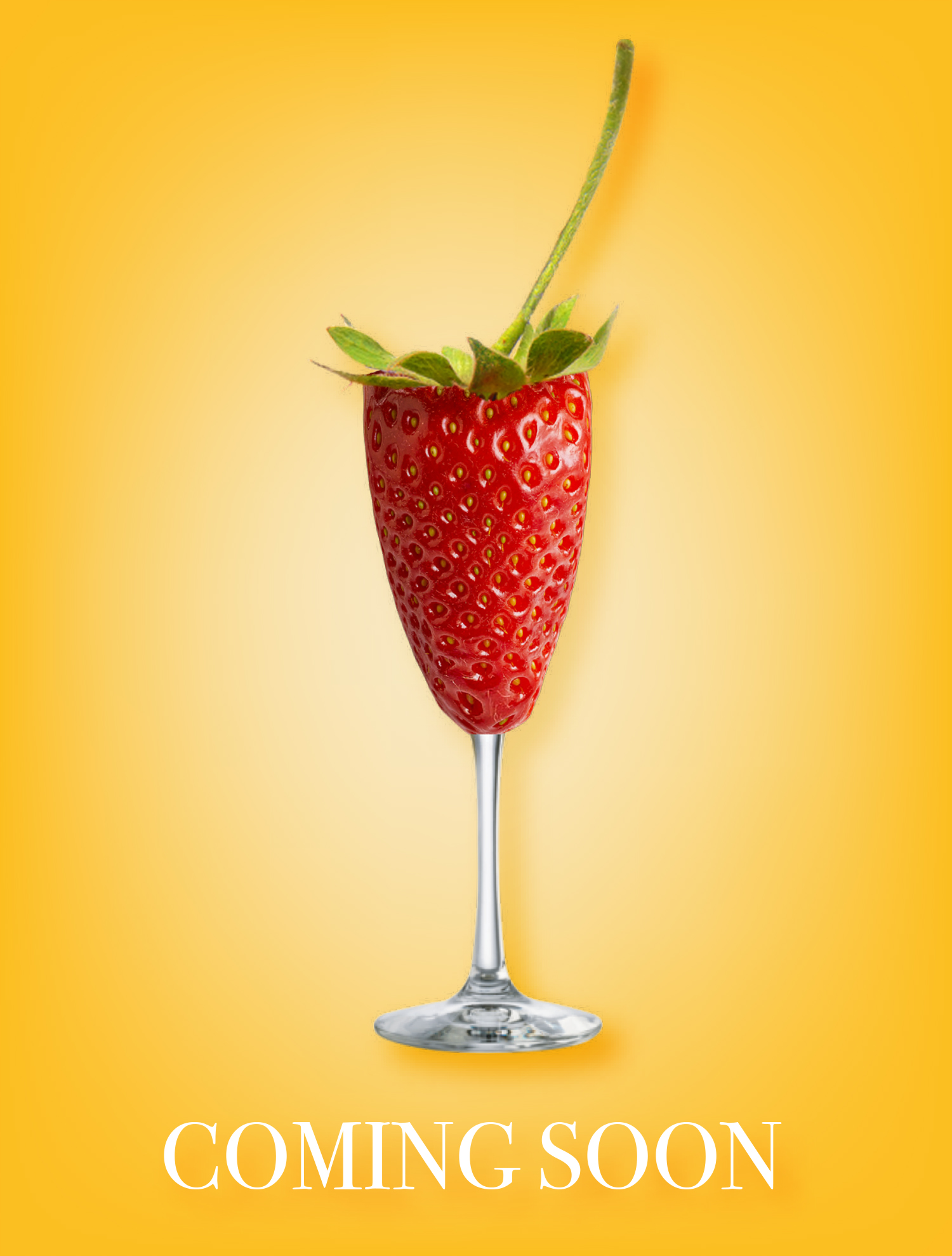 "A strawberry in the shape of a champagne flute that on a yellow background that reads ""coming soon"""